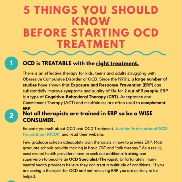 Are you thinking about starting OCD treatment? Here are 5 things you should know before starting treatment.  Thank you to @iocdf @theocdstories @atparentingsurvival @kimberleyquinlan @ocdpeers  @rileyswish @ocdkidsmovie (and many others!) for your awesome efforts to spread awareness.    #ocd #obsessivecompulsivedisorder #ocdhelp #ocdawareness #ocdrecovery #realocd #mentalhealthawareness #therapistsofinstagram #cbt #cognitivebehavioraltherapy #stigma #intrusivethoughts #erp #ocdawareness #exposuretherapy  #ocdlife #cbttherapist #mentalhealthadvocate #ocdtreatment #ocdrelief #ocdsupport #ocdinformation #exposureresponseprevention #ocdadvocate #pureo #pureocd #hocd #rocd #harmocd #pocd