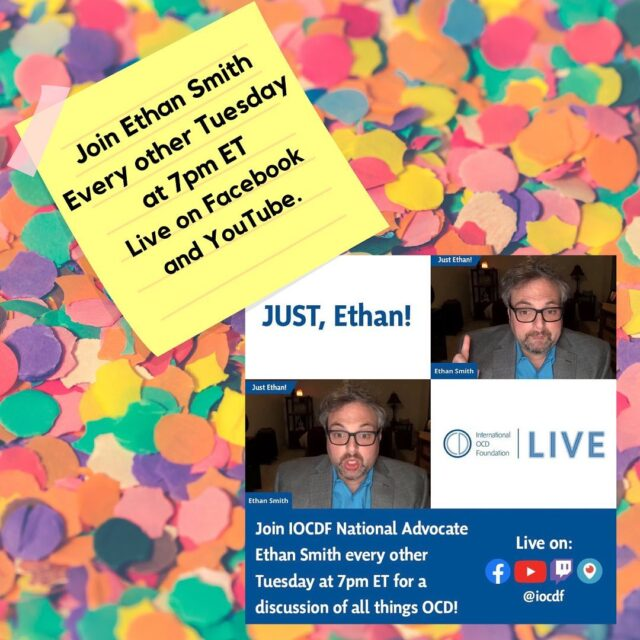 Join Ethan Smith every other Tuesday at 7ET live on YouTube and Facebook. Ask him anything about OCD!